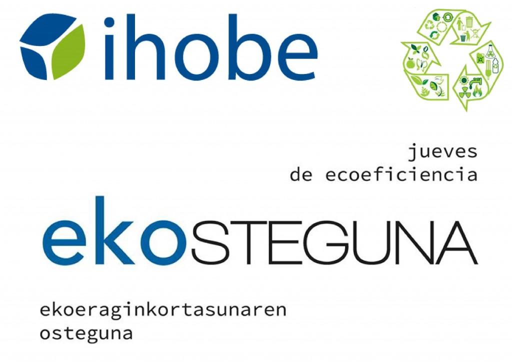 """La Sociedad Pública de Gestión Ambiental Ihobe, dependiente de Gobierno Vasco, organiza periódicamente los """"Jueves de Ecoeficiencia-Ekosteguna"""", unas jornadas de información para empresas y colaboradores, en las que se abordan distintos temas de actualidad relacionados con el medioambiente."""
